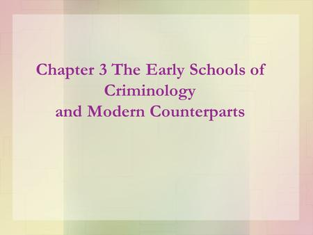 classical school of criminology definitions of The classical school explained several principles of law making for good discipline and  multiple factors school of criminology  definitions of law legal.
