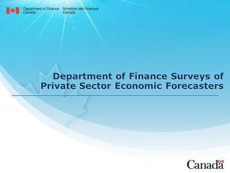 Department of Finance Surveys of Private Sector Economic Forecasters.