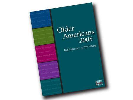Indicator 1 – Number of Older Americans Indicator 2 – Racial and Ethnic Composition.