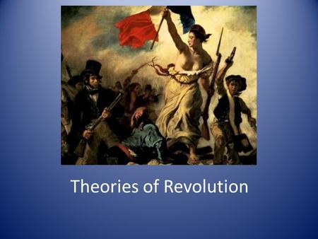 Theories of Revolution. Barrington Moore The Classical Historical Model 1.Population Explosion and Technological Revolution c. 1700 2.Increase Commercial.