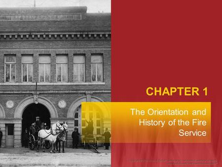 The Orientation and History of the Fire Service