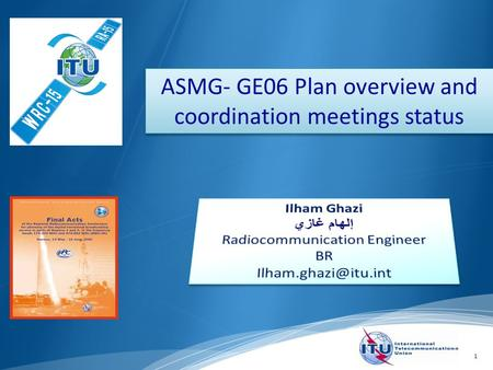1 ASMG- GE06 Plan overview and coordination meetings status.
