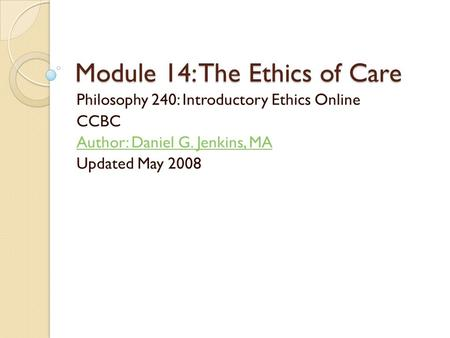 Module 14: The Ethics of Care