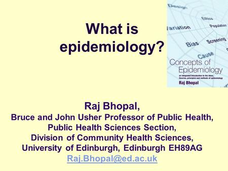 cause and effect: the epidemiological approach raj bhopal, bruce, Human Body