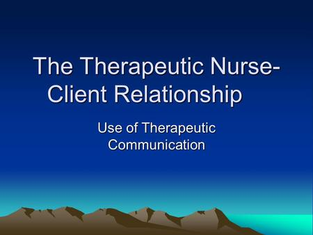 therapeutic nurse client relationship definition wikipedia