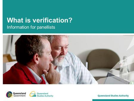 What is verification? Information for panellists.