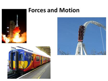 Forces and Motion. The gradient of a distance – time graph is equal to the speed of the object.
