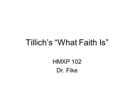 "Tillich's ""What Faith Is"""