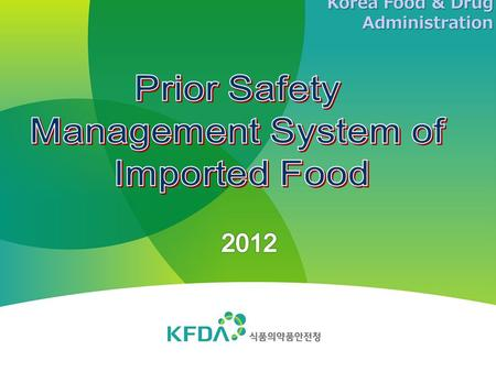 Prior Safety Management System of Imported Food