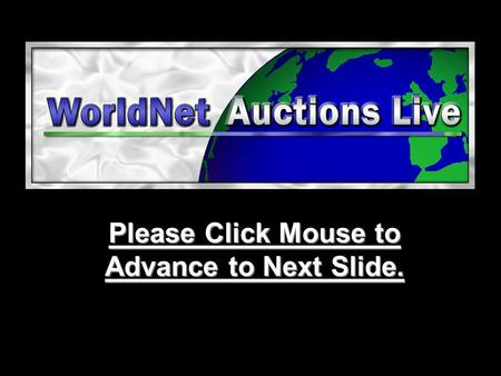 Please Click Mouse to Advance to Next Slide.. MARKET YOUR ASSETS WITHOUT EXCESSIVE FEES & Expense! THERE IS A BETTER WAY!!
