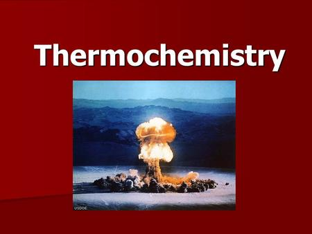 Thermochemistry.