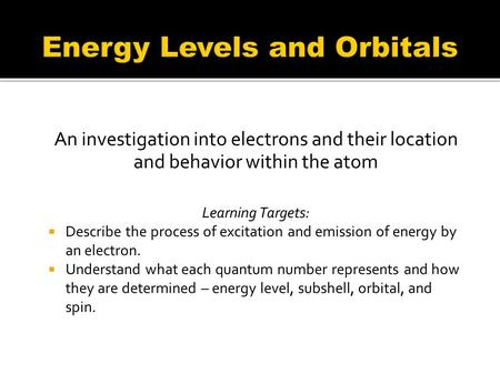 Energy Levels and Orbitals