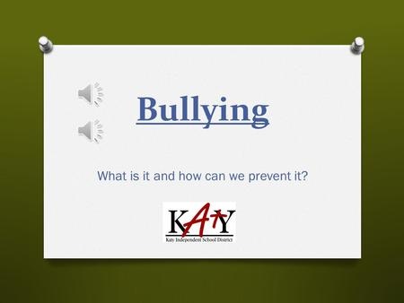 "Bullying What is it and how can we prevent it? The TEC defines ""Bullying"" as… Engaging in written or verbal expression, expression through electronic."