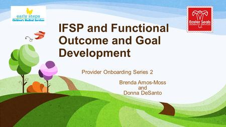 IFSP and Functional Outcome and Goal Development