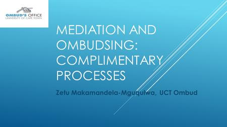 Mediation and Ombudsing: Complimentary Processes