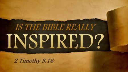 "The Bible Is Inspired by God Yet, some have their faith shaken when learning of the ""lost books of the Bible."" Others question the Bible's inspiration."