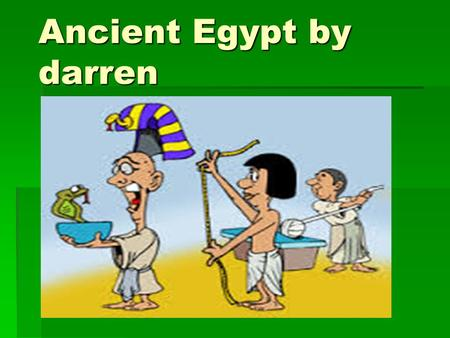 Ancient Egypt by darren. transport  Papyrus rolls with heiroglyphic tells us about food being brought to the pharoe markets in reed baskets carried by.