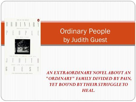 a review of judith guests novel ordinary people