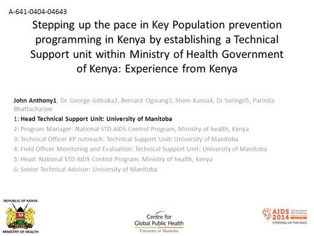Stepping up the pace in Key Population prevention programming in Kenya by establishing a Technical Support unit within Ministry of Health Government of.