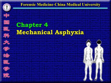 Chapter 4 Mechanical Asphyxia