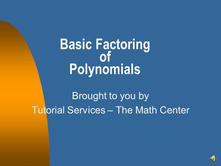 Basic Factoring of Polynomials