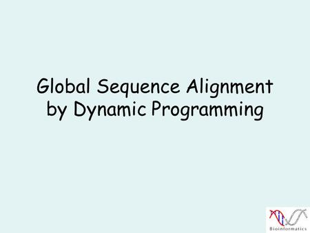 Global Sequence Alignment by Dynamic Programming.