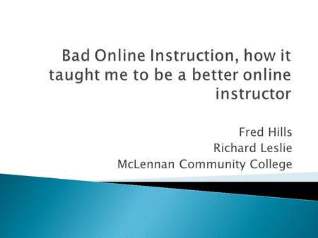 Fred Hills Richard Leslie McLennan Community College.