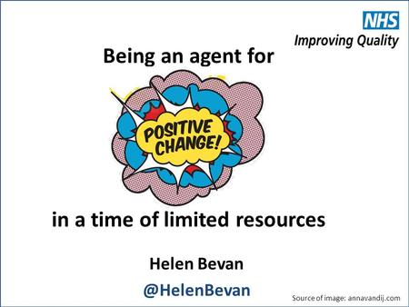 Being an agent for in a time of limited resources Helen Source of image: annavandij.com.