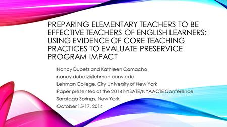 Preparing Elementary Teachers to Be Effective Teachers of English Learners: Using Evidence of Core Teaching Practices to Evaluate Preservice Program Impact.