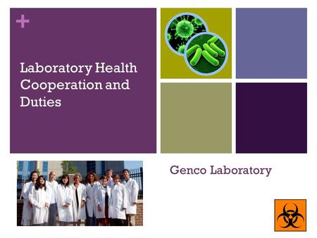 + Genco Laboratory Laboratory Health Cooperation and Duties.