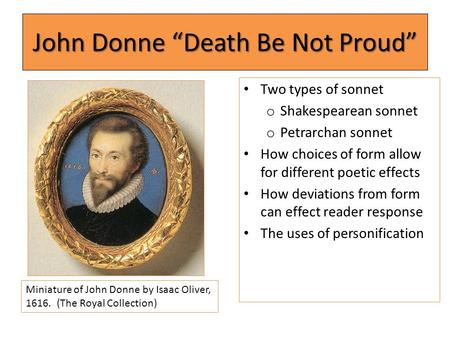 death be not proud john donne made by ronel myburgh ppt video john donne ldquodeath be not proudrdquo