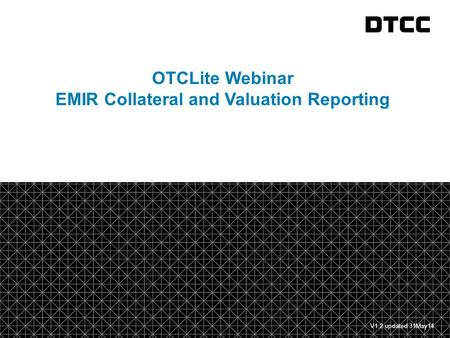 EMIR Collateral and Valuation Reporting
