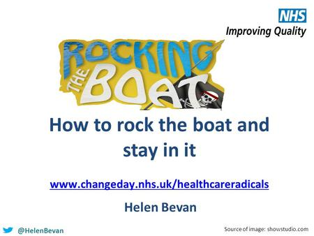 @HelenBevan How to rock the boat and stay in it   Helen Bevan Source of image: