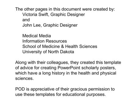 The other pages in this document were created by: Victoria Swift, Graphic Designer and John Lee, Graphic Designer Medical Media Information Resources School.