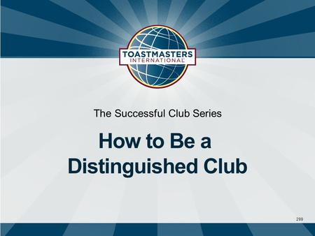 299 The Successful Club Series How to Be a Distinguished Club.