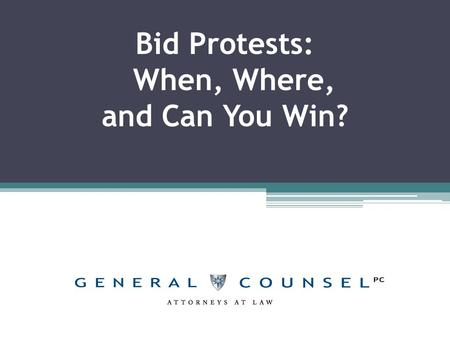 Bid Protests: When, Where, and Can You Win?
