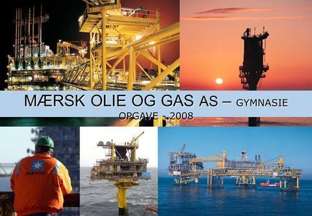 Mærsk olie og gas job
