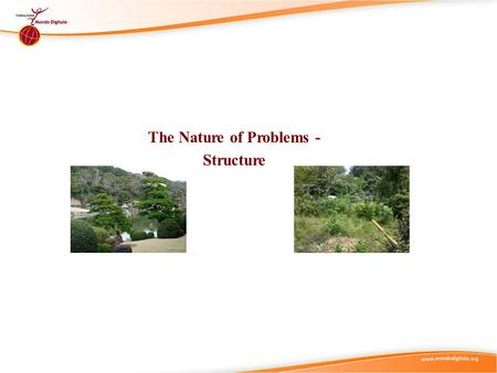 The Nature of Problems - Structure. Didactic Suggestions (1) T hese are only suggestions, any group of learners is free to experiment with the use of.