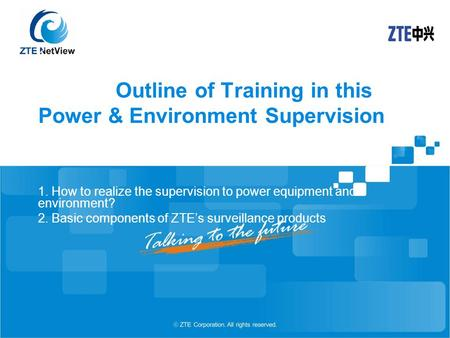 Outline of Training in this Power & Environment Supervision 1. How to realize the supervision to power equipment and environment? 2. Basic components of.
