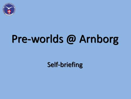 Arnborg Self-briefing. Radio Frequencies Arnborg 122,650 MHz Arnborg 122,650 MHz – Mandatory close to Arnborg Start times 130,750 MHz Start.