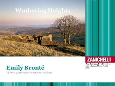 Wuthering Heights Emily Brontë Top Withens, possible inspiration for the Earnshaw family house.