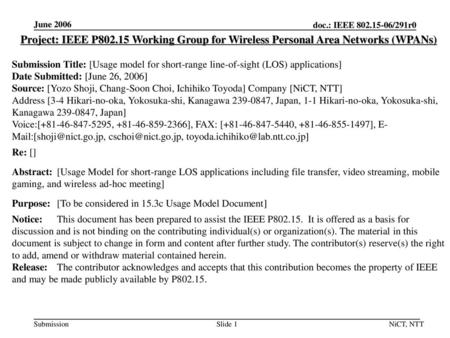 June 2006 Project: IEEE P802.15 Working Group for Wireless Personal Area Networks (WPANs) Submission Title: [Usage model for short-range line-of-sight.