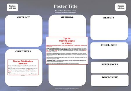 Poster Title ABSTRACT METHODS RESULTS CONCLUSION OBJECTIVES REFERENCES