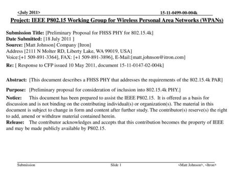 Project: IEEE P802.15 Working Group for Wireless Personal Area Networks (WPANs) Submission Title: [Preliminary Proposal for FHSS PHY for 802.15.4k]