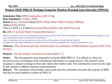 May 2010 Project: IEEE P802.15 Working Group for Wireless Personal Area Networks (WPANs) Submission Title: [PIB Coordination in 802.15.4g] Date Submitted: