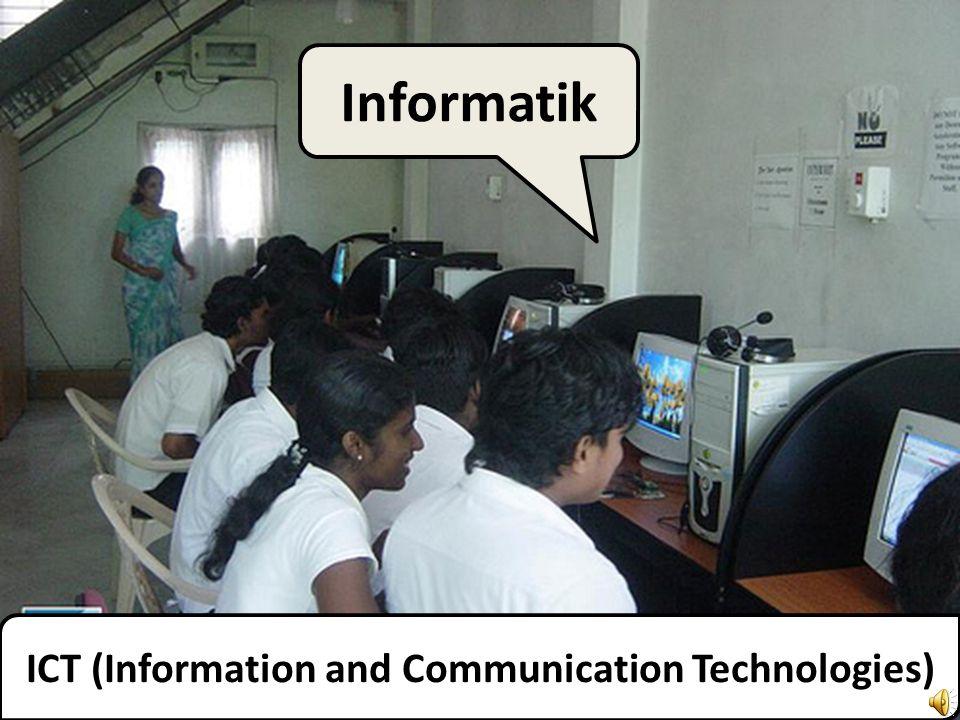 ICT (Information and Communication Technologies) Informatik