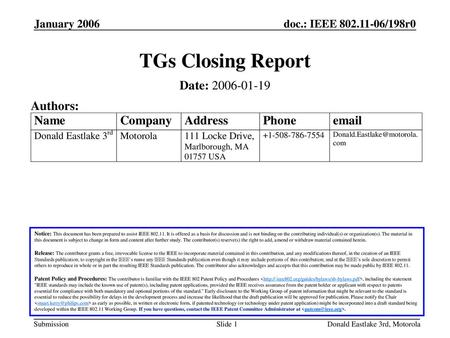 TGs Closing Report Date: Authors: January 2006 January 2006