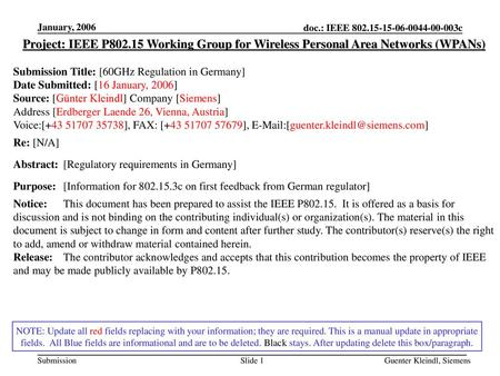 January, 2006 Project: IEEE P802.15 Working Group for Wireless Personal Area Networks (WPANs) Submission Title: [60GHz Regulation in Germany] Date Submitted: