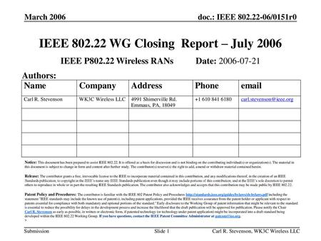 IEEE WG Closing Report – July 2006