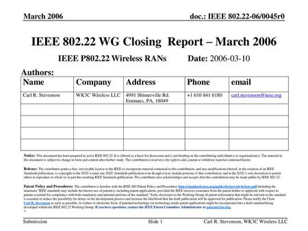 IEEE WG Closing Report – March 2006